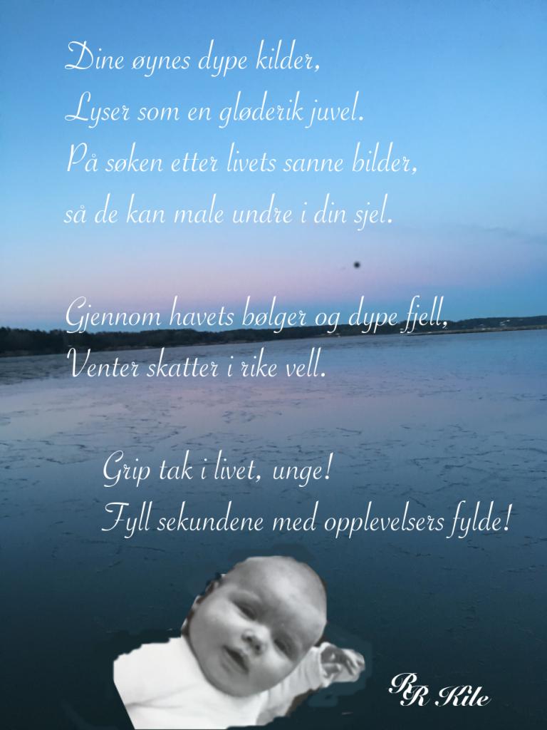 vers, dikt, Poesi, Poem, Ordlek, Verselinjer, Kjærlighet, Håpets dal, Ordvers. å leke sitt liv, sødmen i et bær, Kjære Tellus, snurrer rundt med verden, gjennom havets bølger, Forfatter R.R. kile