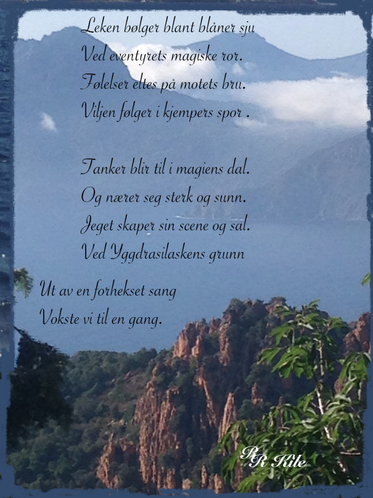 Verselinjer, Vers, Dikt, Poesi, Poem, Lyrikk, Ordlek, grønn er spiren, hjem er et ord du ikke kan veie, ta plass i min båt, lille flamme som du lyser, I magiens dal, der tanker blir til, Forfatter R.R. Kile