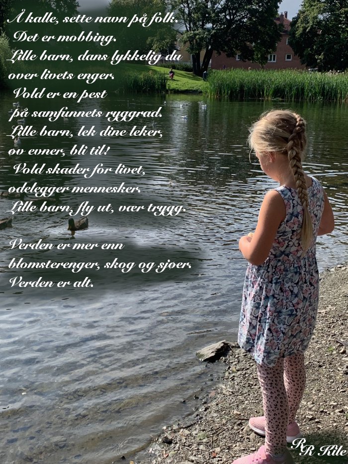 Dikt,  verden er alt, tårer som gråtes i dype slukter, våren drømmer sine barn, livets smykkesteiner, vers, lyrikk, poesi, forfatter R.R. Kile.