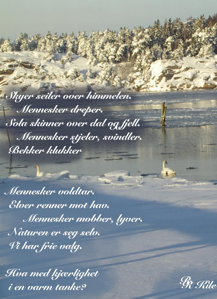 dikt, ordlek, lyrikk, fantasiers land, kjærlighet/likegyldighet,  å sette seil, å fryse istapper, vi kan alle bo, bekker klukker, Forfatter R.R. Kile