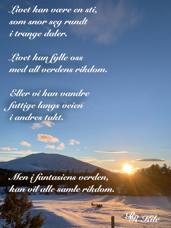 Vers og ord, dikt, Poem, versemål,. lyrikk,. verselinjer, ordlek, ordgleder, tungt og lett danser livet over jorda, av drømmespinn danser morgenrøden over jord, å vandre fattige langs veien i andres takt, Forfatter R. R. Kile