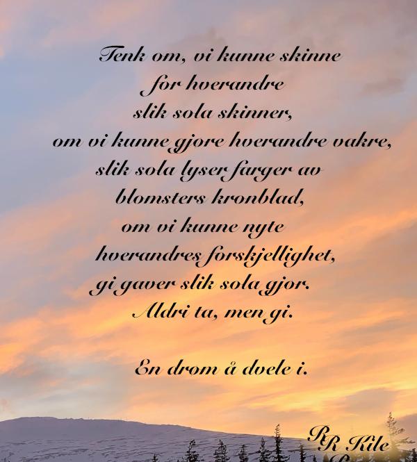 Ord og verselinjer, dikt, poesi, lyrikk, poem, versemål, ordlek, å føle ei hengebjørk, sparke ball med livet, Lytt til hjertet, det sårbare, alltid, kvinne, du som bærer livets segl, forfatter R.R. Kile