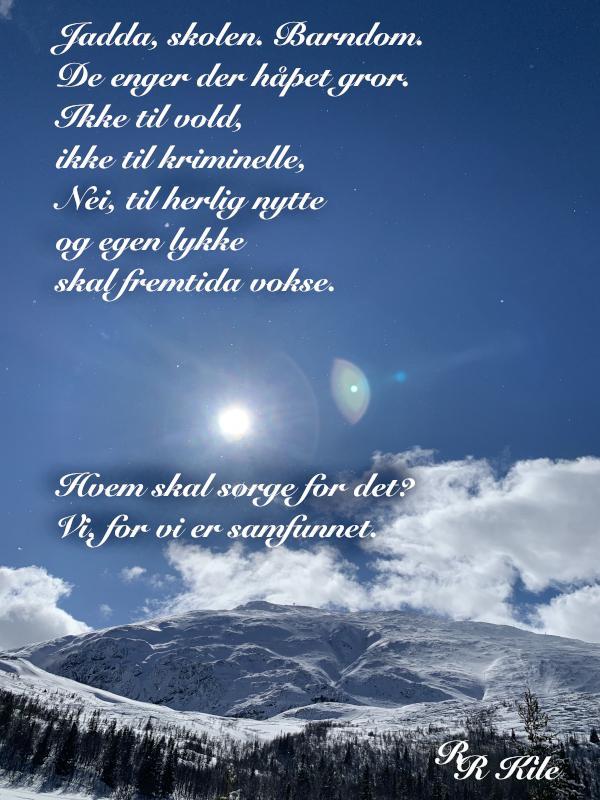Poesi, å gro håp, du som kom med verdens hemmelighet, Å ville verden sammen, drømmer i et frø, Livet skriker til krampa tar deg, lyrikk, dikt, vers, poem, forfatter R.R. Kile.