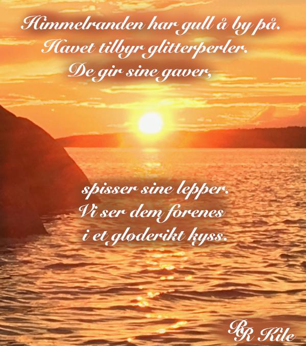 Poesi, Havet tilbyr glitterperler, sjøen står i stampe,  verdenborgere er vi, gjennom semulegrøt og havregrøt dit høye tinder faller,  vers, lyrikk, borgere av livet, Forfatter R.R. Kile