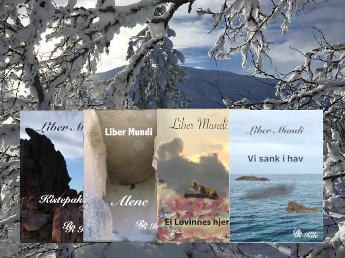 Fantasy litteratur,Serien Liber Mundi, Fire føker er utgitt, Kistepakta, Alene, Ei løvinnes hjerte, Vi sank i hav. Femte bok er under utarbeidelse under tittelen, Lysglimt på snø.