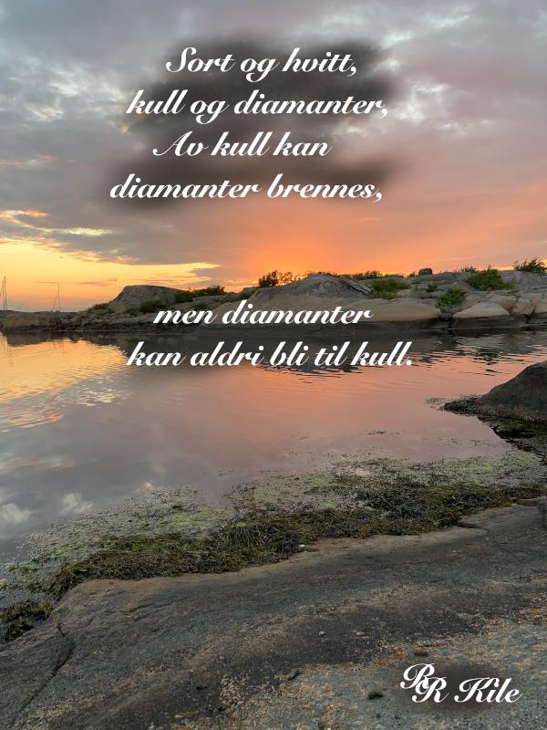 av kull kan diamanter brennes, ertekroker og andre kroker, regnbueglød, en krokete verden kan kle seg i linjer, om den vil,  vers, poesi, Forfatter R.R. Kile